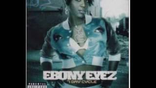 Ebony Eyez - Drop It - 7 Day Cycle