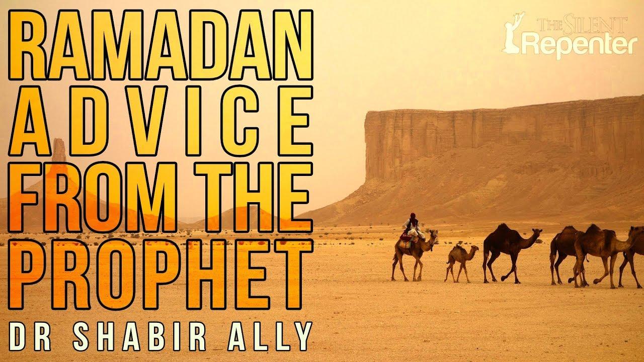 Ramadan Advice From The Prophet (PBUH) - The Silent Repenter