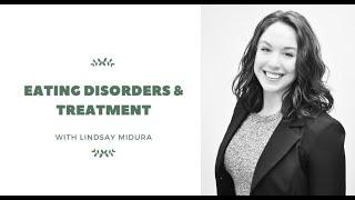 Eating Disorders With Lindsay Midura