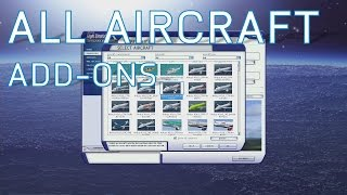 FSX All Aircraft Add-Ons | Complete Collection So Far