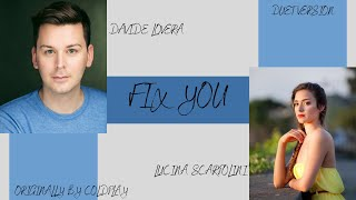 Fix You - Coldplay Cover by Lucina and Davide