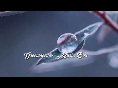Greensleeves - Musicbox (1 Hour)