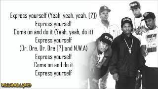 N.W.A. - Express Yourself (Lyrics)