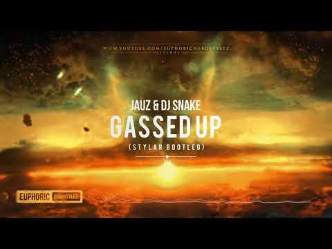Jauz & DJ Snake - Gassed Up (Stylar Bootleg) [Free Release]