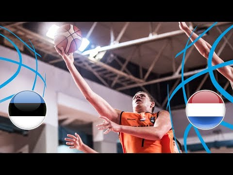 Estonia v Netherlands - Full Game - Semi-Finals - FIBA U18 European Championship Division B 2018