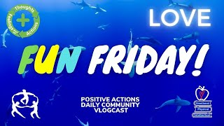 🥳 Fun Friday! WEEK 34💜 LOVE, amor ⏰ May 14, 2021
