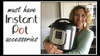 10 Must Have Instant Pot Accessories