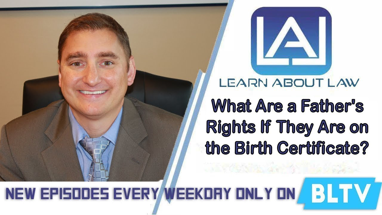 What Rights Does a Father Have if He is on the Birth