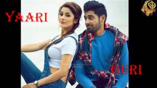 Yaari punjabi song by guri please like ,share or subscribe if