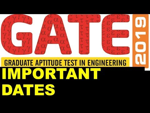 GATE 2019 Dates | Important Dates for GATE 2019 Exam - Online Application from Sept 1, 2018 Mp3