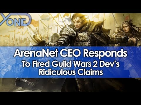 ArenaNet CEO Responds to Fired Guild Wars 2 Dev's Ridiculous Claims