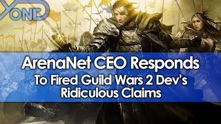 ArenaNet CEO Responds to Fired Guild Wars 2 Dev