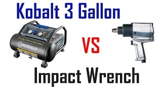 Kobalt 3 Gallon Air Compressor Review - Impact Wrench Test