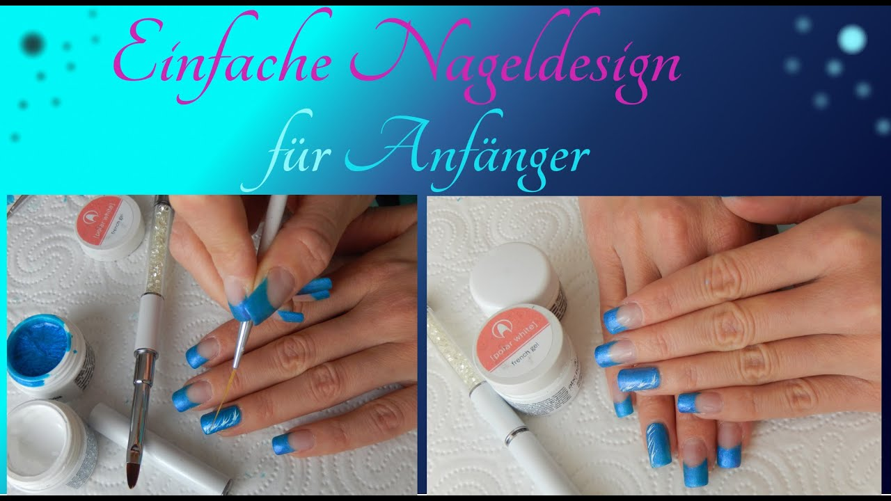 Gelnägel I Design für Anfänger I Nail art for beginners - YouTube