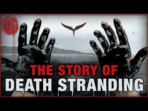 The Story of Death Stranding | Monsters of...