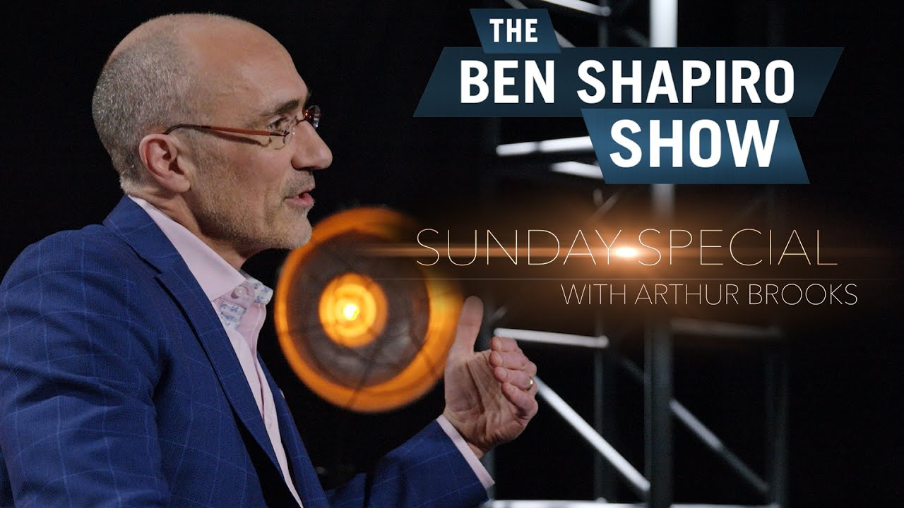 Arthur Brooks | The Ben Shapiro Show Sunday Special Ep. 41