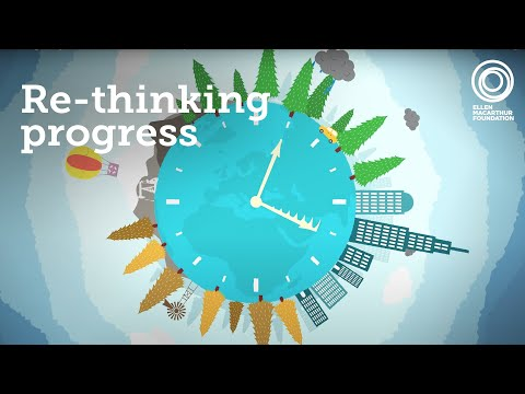 Re-thinking Progress: The Circular Economy
