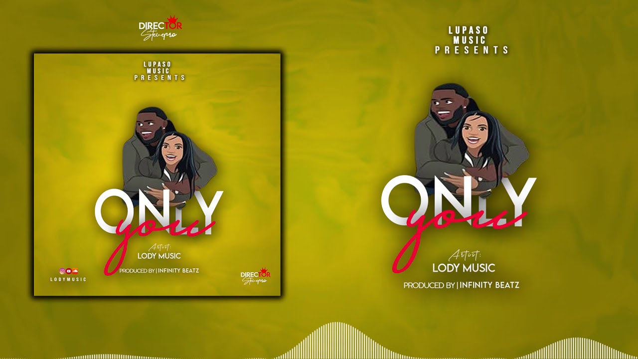 Download Lody Music - Only You (official Audio).