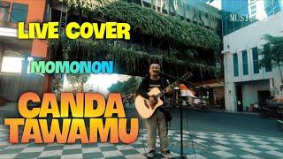 CANDA TAWAMU Live COVER by Andi (Debu Jalanan Reggae)