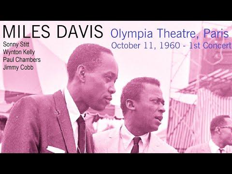 Miles Davis- October 11, 1960 Olympia Theatre, Paris (1st concert) Mp3