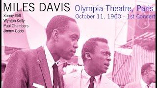 Miles Davis- October 11, 1960 Olympia Theatre, Paris (1st concert)