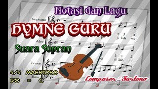 Notasi dan Lagu Hymne Guru Suara Sopran Mp3