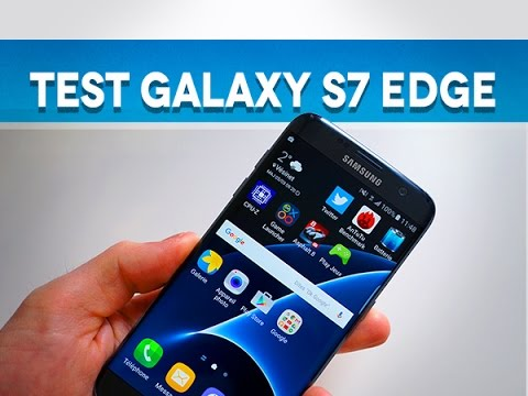 Test Samsung Galaxy S7 Edge - Test Mobile