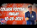 Free College Football Parlay For Today 10/23/21 CFB Pick & Prediction NCAAF Betting