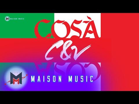 C&V - Cosa ( Official Video Teaser )