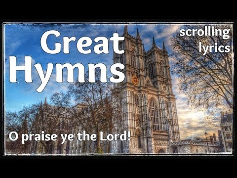 ♫ Hymn | O praise ye the Lord! | with LYRICS