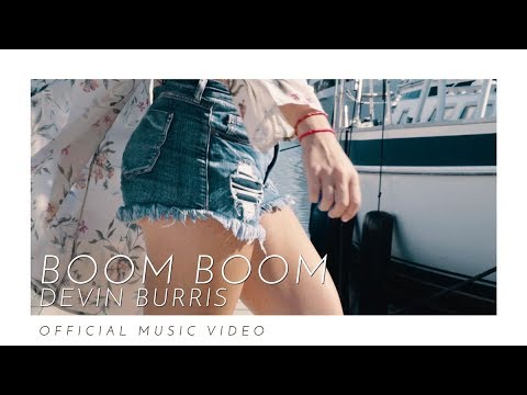 Devin Burris - Boom Boom (Official Video)