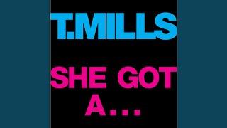 She Got A...