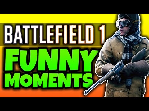 Thumbnail: Battlefield 1: Funny Moments! - (BF1 Multiplayer Gameplay)