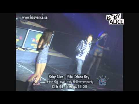 Baby Alice - Piña Colada Boy - Live @ Big Love Tasty Halloweenparty 2010 - Moscow, Russia [HD]