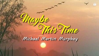 Maybe this Time (KARAOKE)