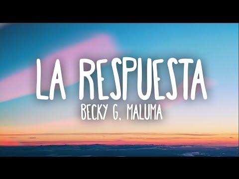 Becky G, Maluma – La Respuesta (Letra)