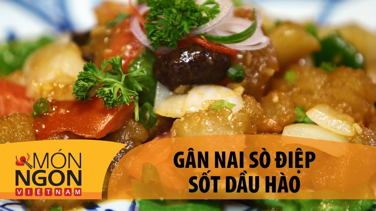 Gân Nai Sò Điệp Sốt Dầu Hào | Món Ngon Việt Nam