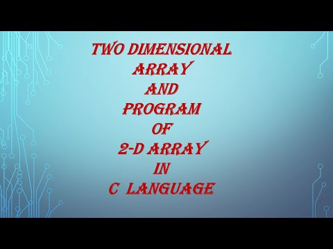 Two Dimensional Array And Program Of 2-D Array In C Language-spice_n_digital- Part-83