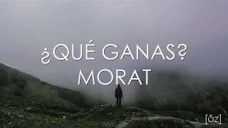 Gambar cover Morat - ¿Qué Ganas? (Letra)