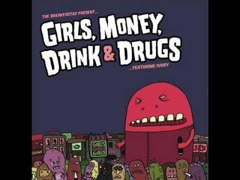 Breakfastaz - Girls,Money,Drink & Drugs (Ctrl Z Remix)