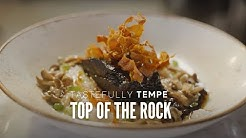 Tastefully Tempe:  Top of the Rock