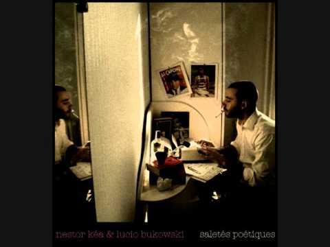 Youtube: Nestor Kéa / Lucio Bukowski – Tourner en rond