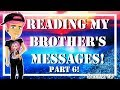 6. Reading My Brother's Messages!