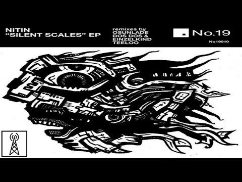 Nitin - Silent Scales (Yoruba Soul Mix)