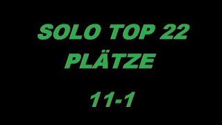 Solo Top 22  Plätze 11 - 1