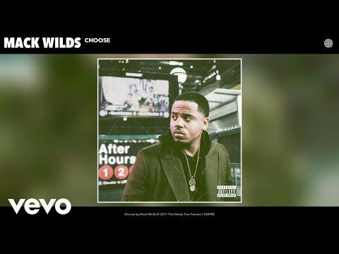 Mack Wilds - Choose (Audio)