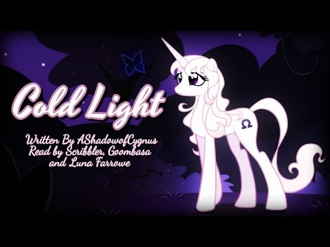 Pony Tales [MLP Fanfic Reading] Cold Light (tragedy/darkfic)