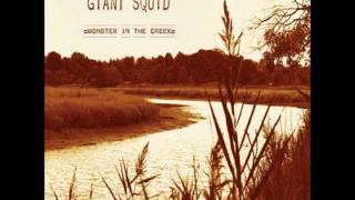 Giant Squid - Dare We Ask the Widow