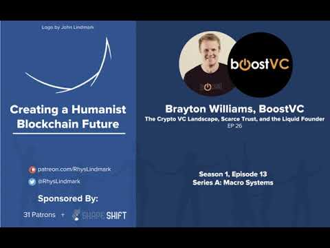 #26 Brayton Williams, BoostVC: The Crypto VC Landscape, Scarce Trust, and the LiquidFounder
