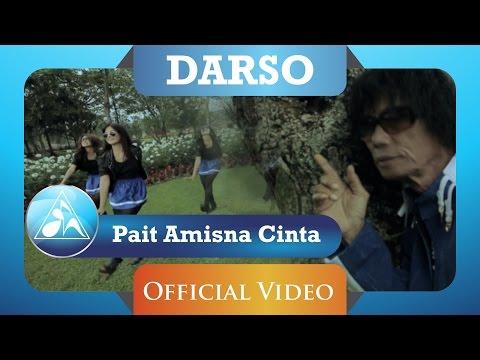 DARSO - Pait Amisna Cinta (Official Video Clip) Mp3